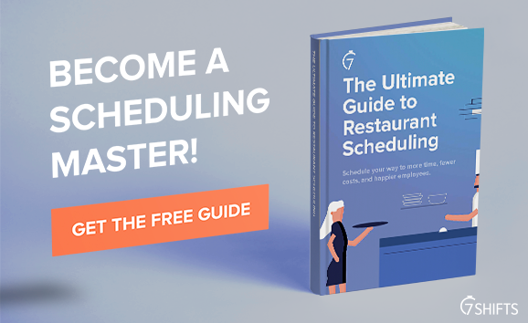 Download your free copy of The Ultimate Guide to Restaurant Scheduling